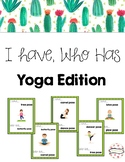 I Have, Who Has Yoga Game