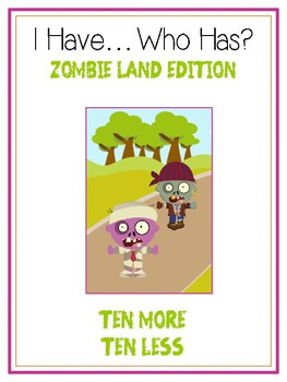 I Have Who Has - ZOMBIES - Ten More Ten Less - Math Folder Game
