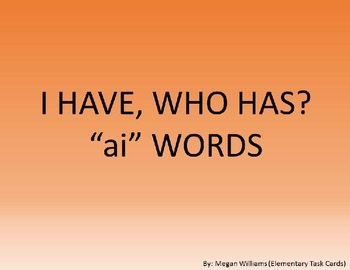 I Have, Who Has - ai Words
