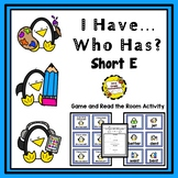 I Have, Who Has and Read/Write The Room Activities (Short E)