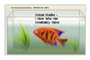 Animal Studies Vocabulary Review - I Have Who Has Game