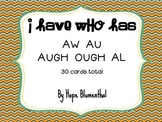 I Have Who Has au, aw, augh, ough, al