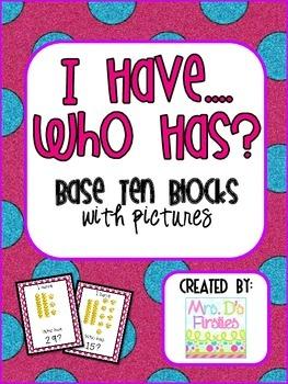 I Have, Who Has {base ten blocks}