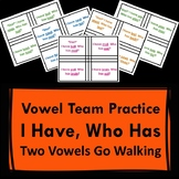 """I Have, Who Has Game of """"Two Vowels Go Walking"""" Words - Vowel Team Resource"""