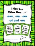 I Have... Who Has..? -ew -ue -oo -ui -ou vowel digraph sounds CCSS