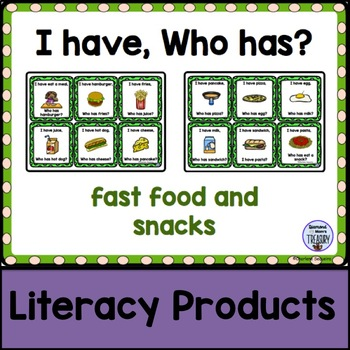 I Have, Who Has? - fast food and snacks