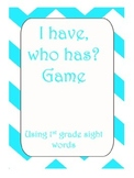 I Have, Who Has first grade dolch sight words