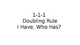 I Have, Who Has? for 1-1-1 Doubling Rule (Inflectional Endings)