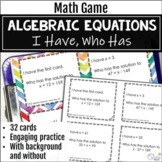 Algebraic Equations Activity - I Have, Who Has