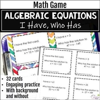 Algebraic Equations Activity - I Have, Who Has