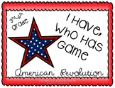 I Have, Who Has game: American Revolution
