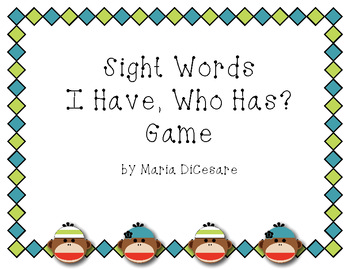"""I Have, Who Has?"" game cards - Sock Monkey Sight Words"