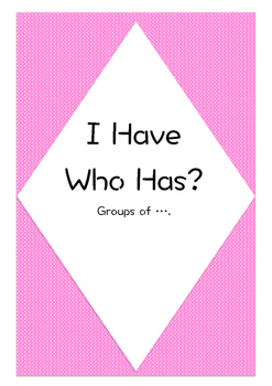 I Have Who Has groups of...