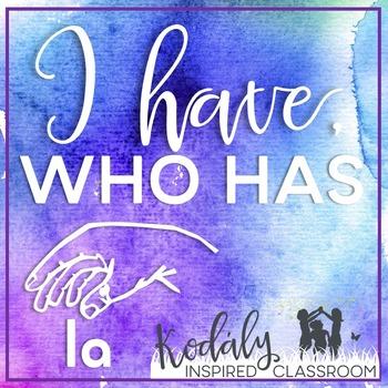 I Have / Who Has: la