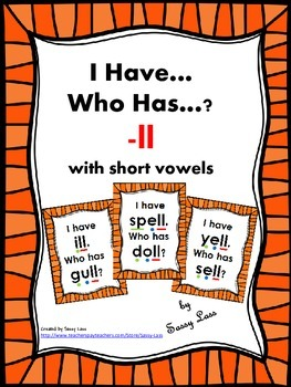 I Have... Who Has... -ll digraph with short vowels Common Core Aligned