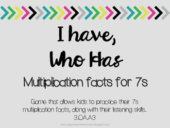 I Have Who Has multiplication facts - 7s