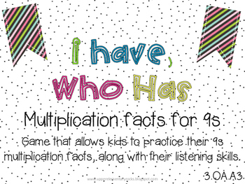 I Have Who Has multiplication facts - 9s