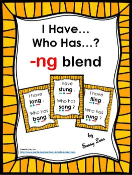 I Have... Who Has -ng blend  CCSS