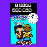 I Have Who Has - o'clock card game FREEBIE!