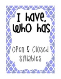 I Have, Who Has - open and closed syllables