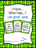 I Have... Who Has...?  or and ore r-controlled vowel digraphs CCSS