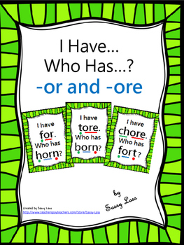 I Have... Who Has...?  or and ore r-controlled vowel digra