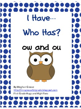 I Have, Who Has- /ou/ and /ow/