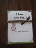 I Have, Who Has ready-made set! Reading Color Words