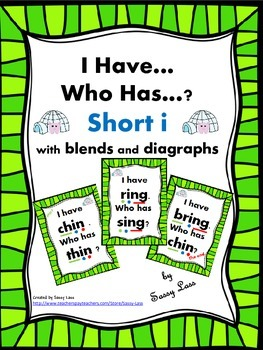 I Have... Who Has... short i with blends and digraphs Common Core Aligned