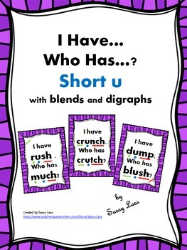I Have... Who Has... short u with blends and digraphs Common Core Aligned