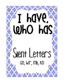 I Have, Who Has - silent letters