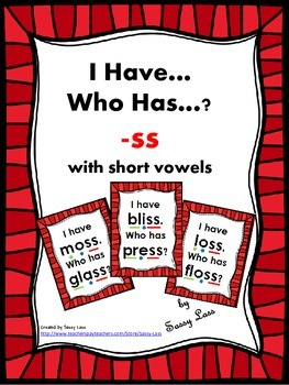 I Have... Who Has... -ss digraph with short vowels Common Core Aligned