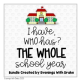 I Have Who Has the School Year Card Set Bundle