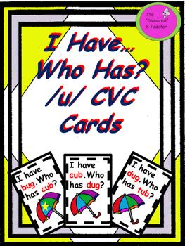 I Have...Who Has? /u/ CVC Cards