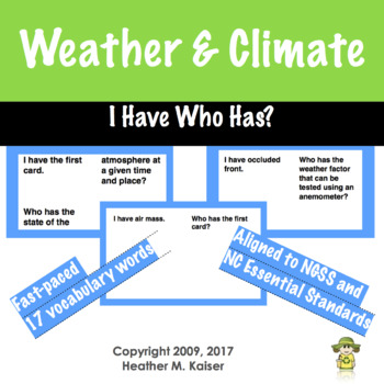 I Have, Who Has?  (weather version) vocabulary review