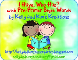 I Have, Who Has? with Pre-Primer Sight Words