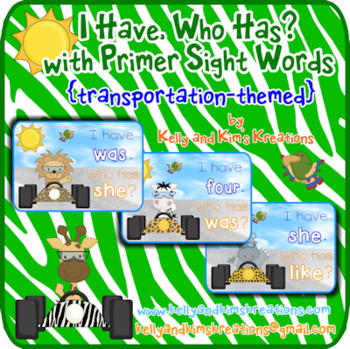 I Have, Who Has? with Primer Sight Words  {transportation –themed }