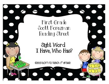 I Have, Who Has? with Scott Foresman Reading Street Sight Words