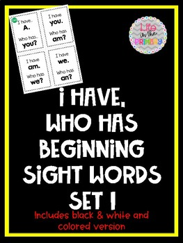 I Have, Who Has with beginning sight words