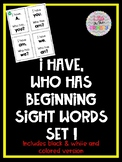 I Have, Who Has Sight Words Set 1