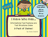 I Have Who Has: INFORMATIONAL TEXT FEATURES & STRUCTURES 3-PACK Bundle! CCSS ELA