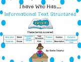 I Have Who Has...INFORMATIONAL TEXT STRUCTURES Game Common