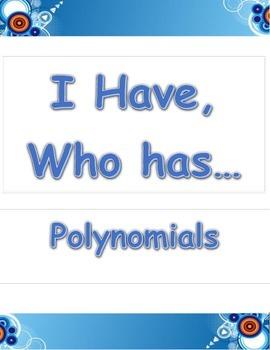 I Have, Who Has...Polynomials