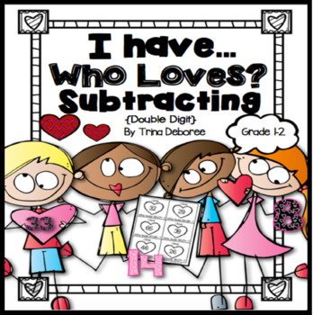 I Have...Who Loves? Subtraction {A Game for Subtracting Do