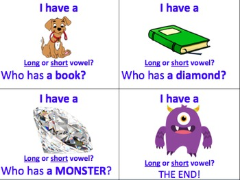 I Have, Who has - Long and Short Vowel Sounds WHOLE CLASS