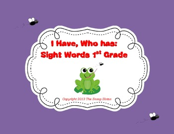 I Have, Who has Sight Words 1st Grade