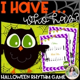I Have… Who Has? Halloween Rhythm Game for Elementary Musi