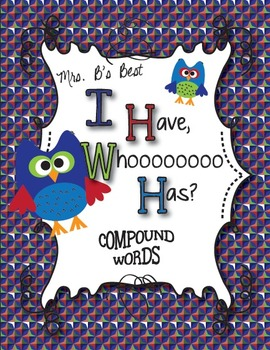 I Have, Whoooo Has? Compound Words