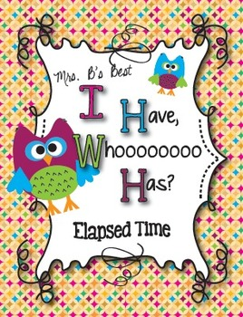 I Have, Whoooo Has? Elapsed Time
