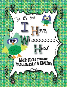 I Have, Whoooo Has? Math Fact Practice - Multiplication an